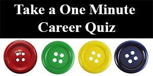 One Minute Career Quiz